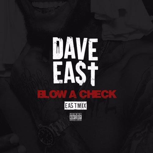 dave-east-blowacheck